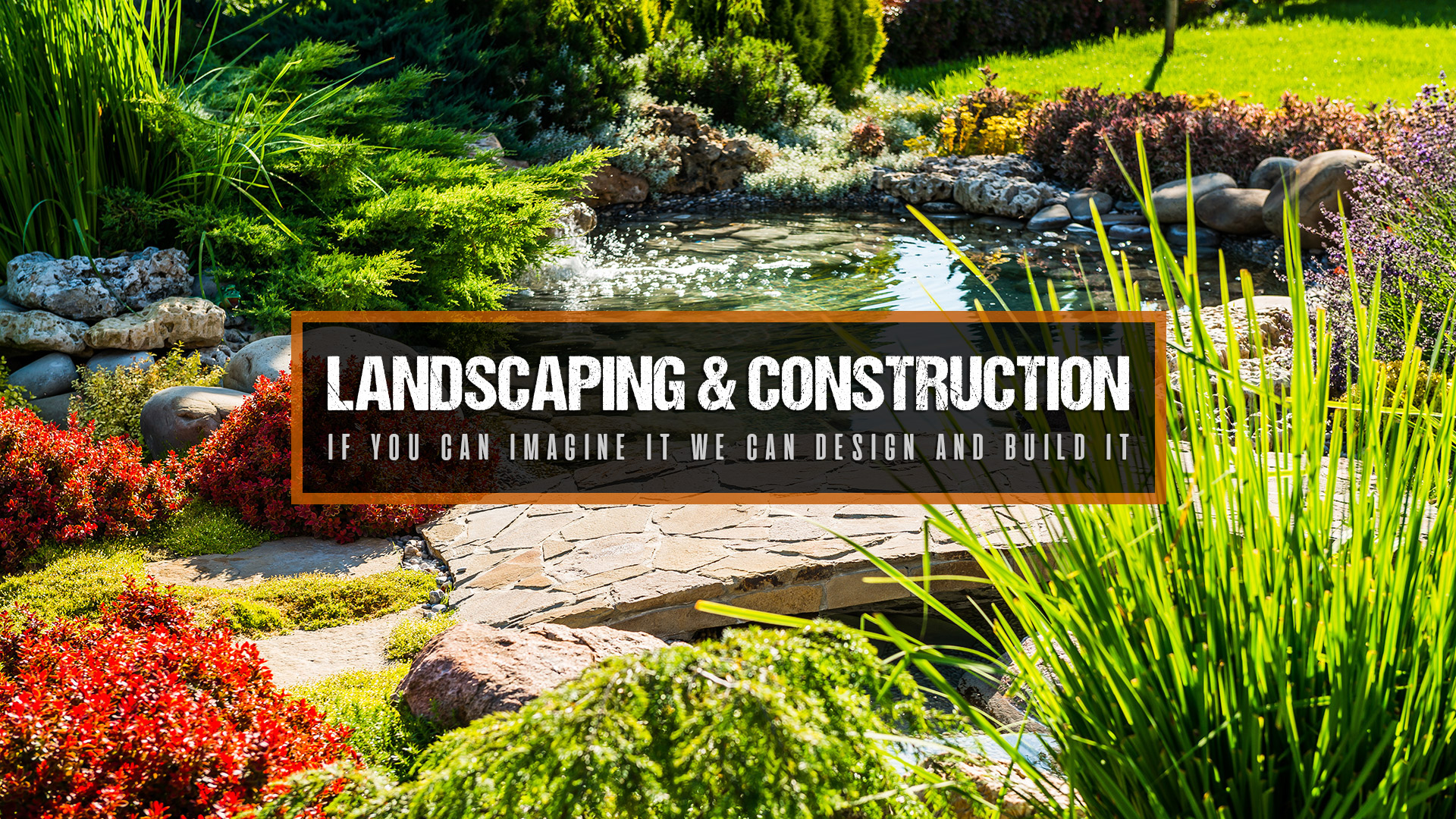 Landscaping & Construction